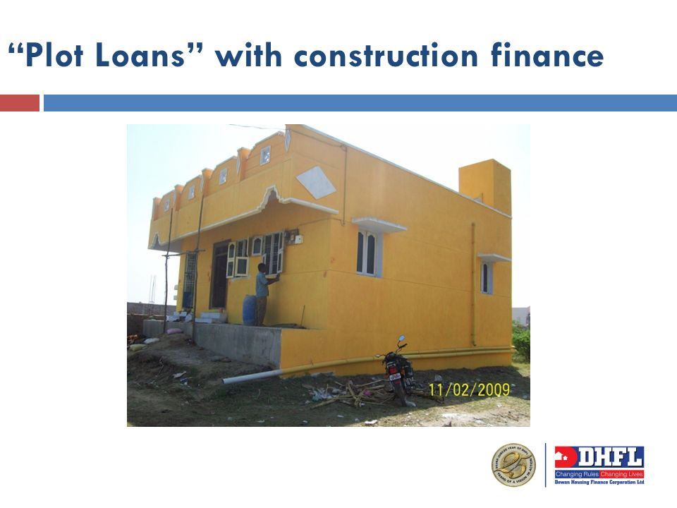 Plot Loans with construction finance