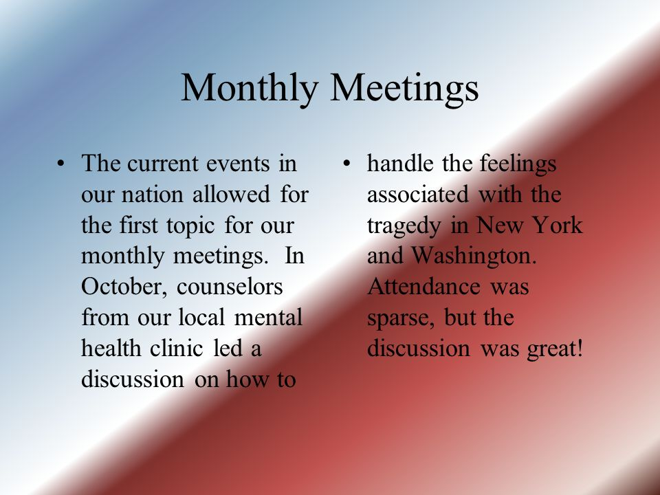 Monthly Meetings handle the feelings associated with the tragedy in New York and Washington.