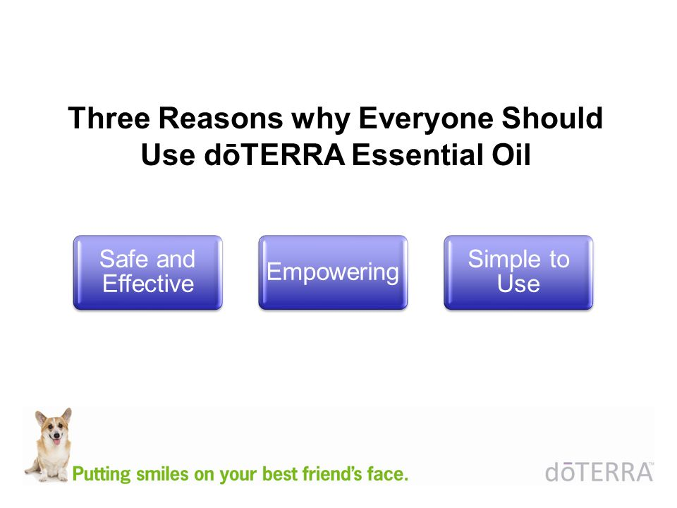 Three Reasons why Everyone Should Use dōTERRA Essential Oil Safe and Effective Empowering Simple to Use