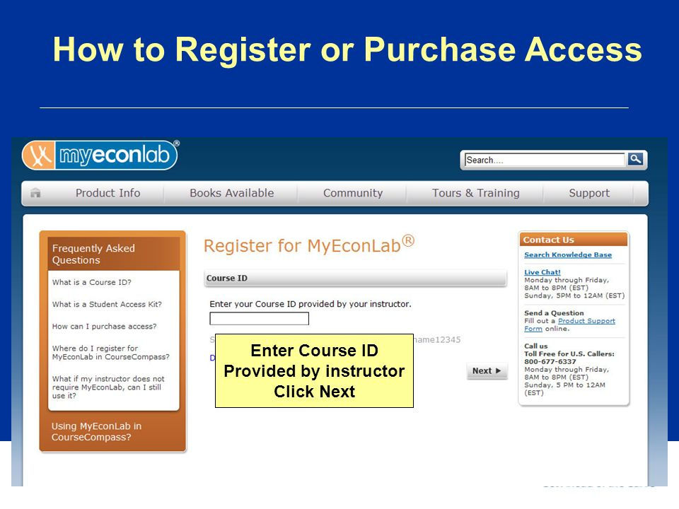 How to Register or Purchase Access Enter Course ID Provided by instructor Click Next