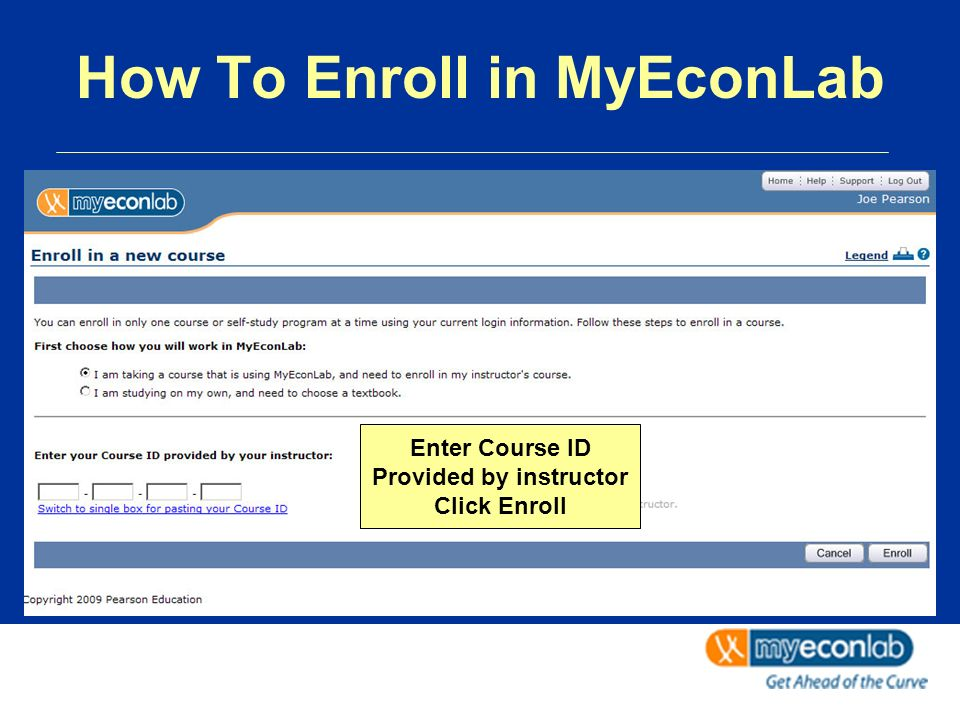 Enter Course ID Provided by instructor Click Enroll