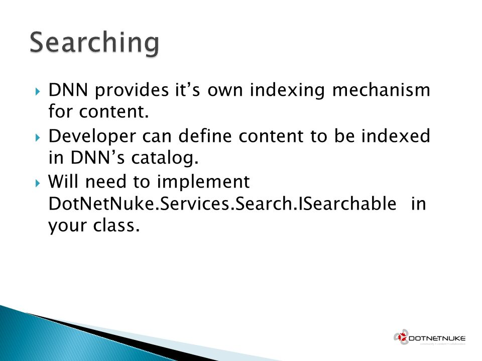DNN provides its own indexing mechanism for content.
