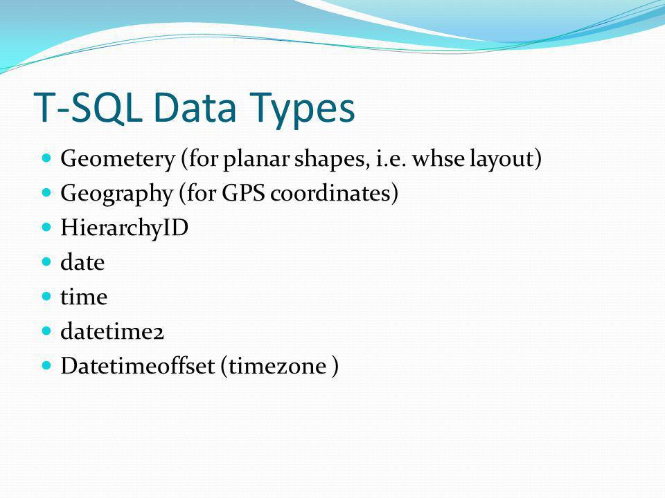 T-SQL Data Types Geometery (for planar shapes, i.e.