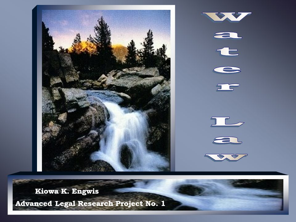 Kiowa K. Engwis Advanced Legal Research Project No. 1