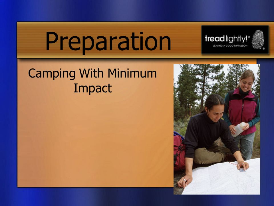 Preparation Camping With Minimum Impact