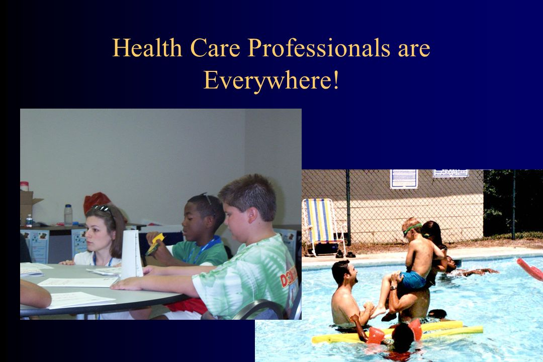 Health Care Professionals are Everywhere!