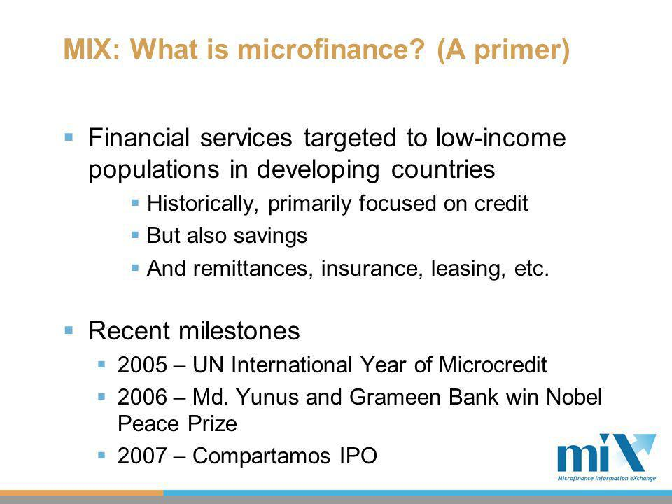 MIX: What is microfinance.
