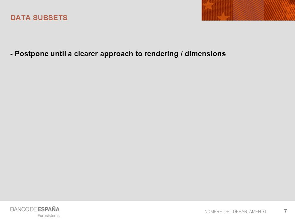 NOMBRE DEL DEPARTAMENTO DATA SUBSETS - Postpone until a clearer approach to rendering / dimensions 7
