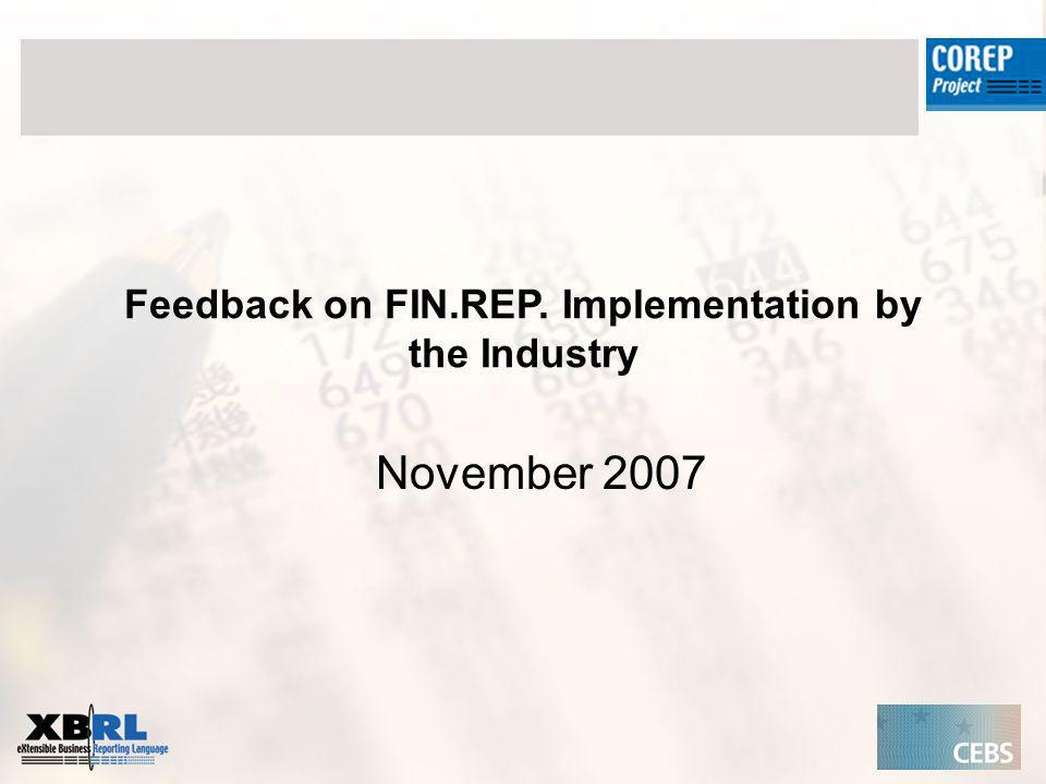 Feedback on FIN.REP. Implementation by the Industry November 2007