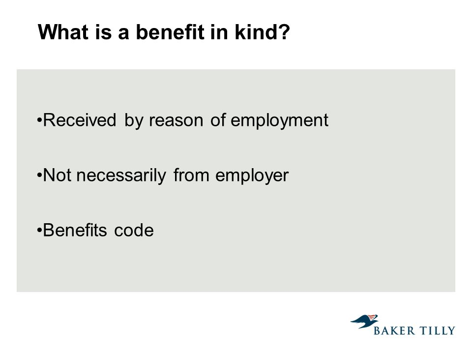 What is a benefit in kind.