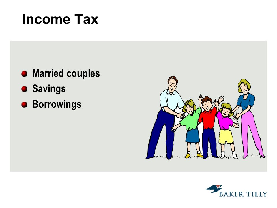 Income Tax Married couples Savings Borrowings
