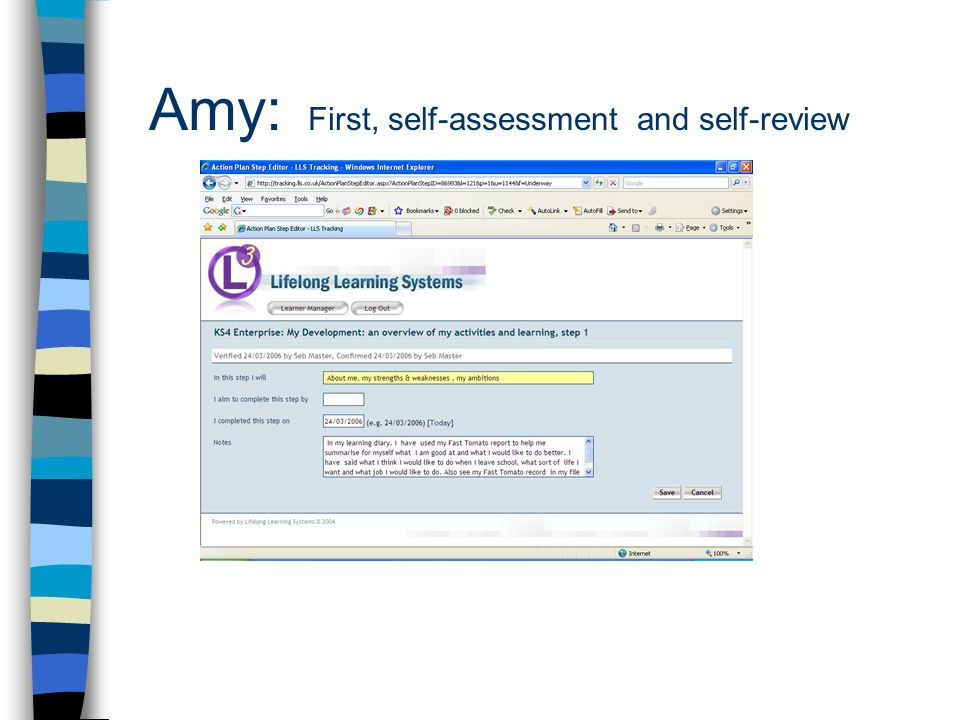 Amy: First, self-assessment and self-review