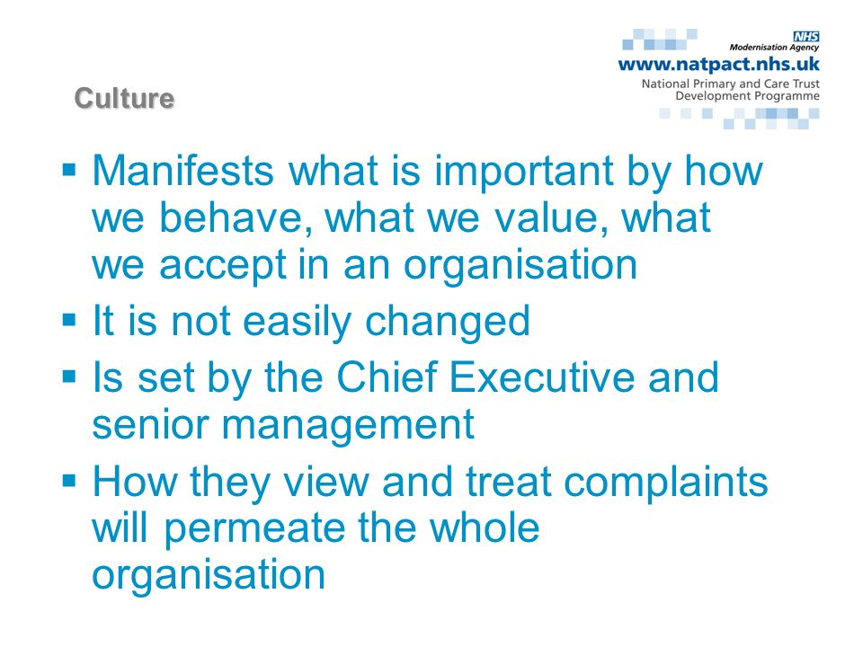 Exercise What behaviours would you see in an organisation that had a positive culture.