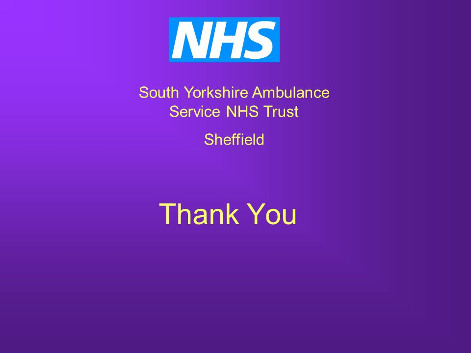 Thank You South Yorkshire Ambulance Service NHS Trust Sheffield