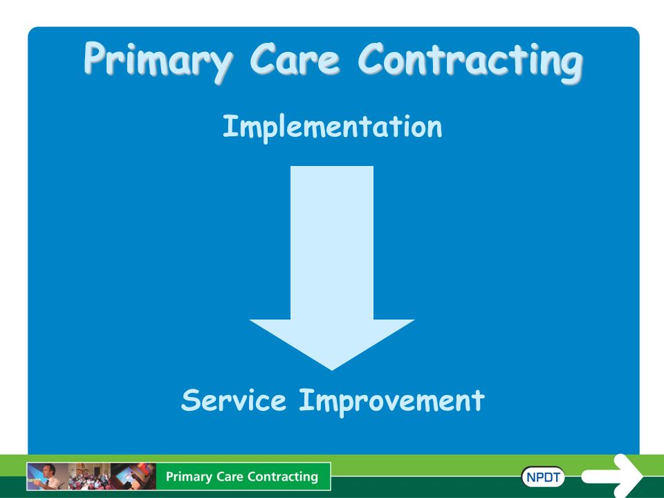 Primary Care Contracting Implementation Service Improvement
