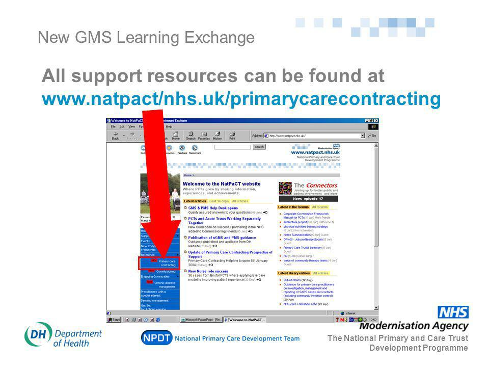 New GMS Learning Exchange All support resources can be found at www.natpact/nhs.uk/primarycarecontracting