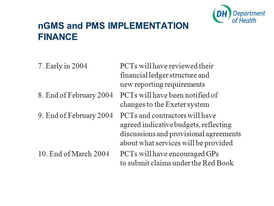 nGMS and PMS IMPLEMENTATION FINANCE 7.