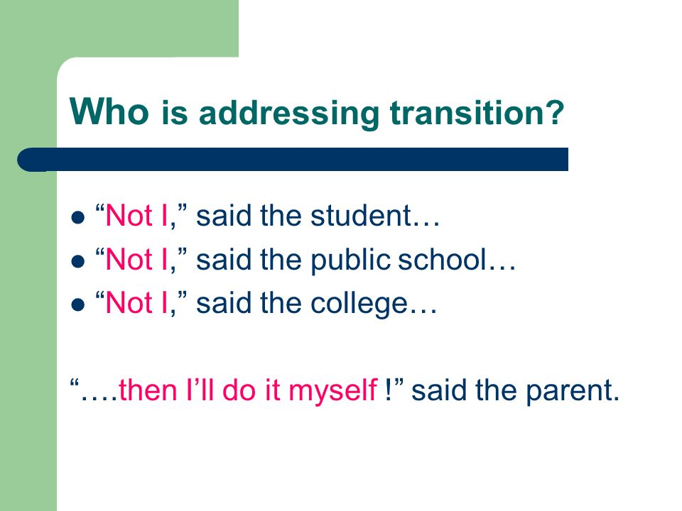 Who is addressing transition.