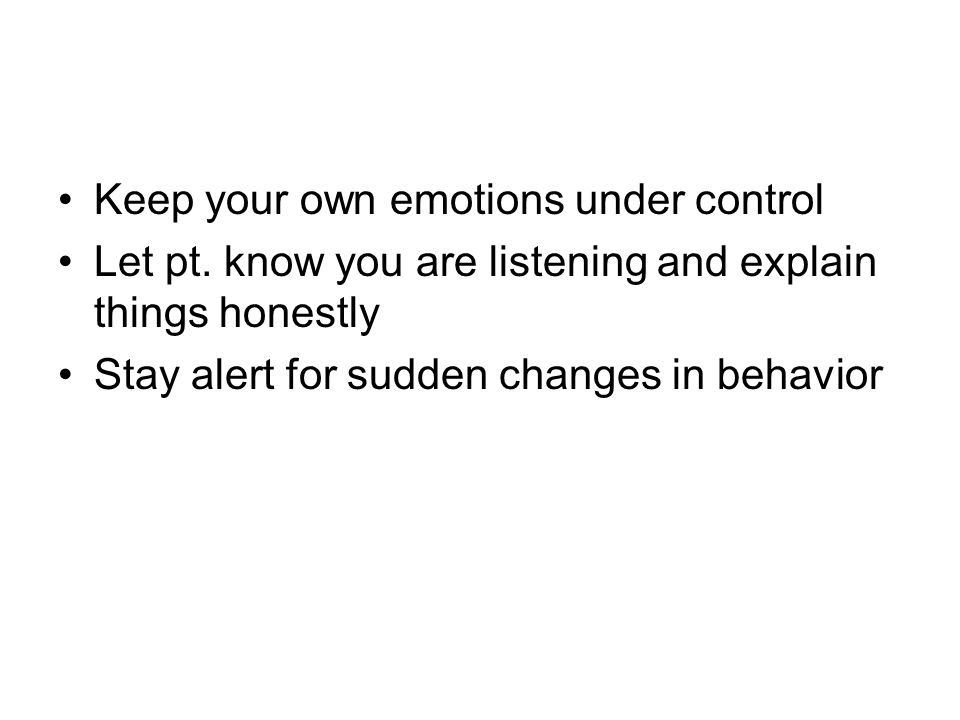 Keep your own emotions under control Let pt.