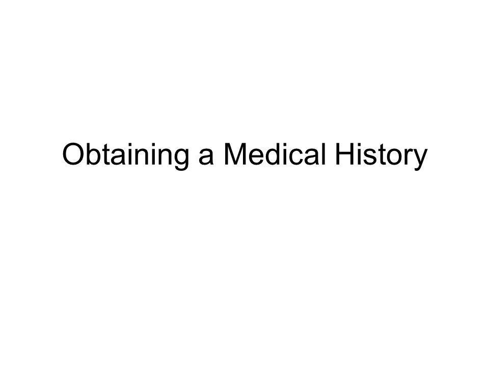 Obtaining a Medical History