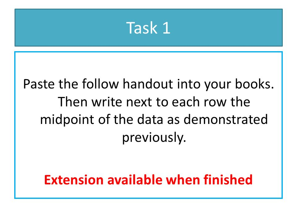 Task 1 Paste the follow handout into your books.