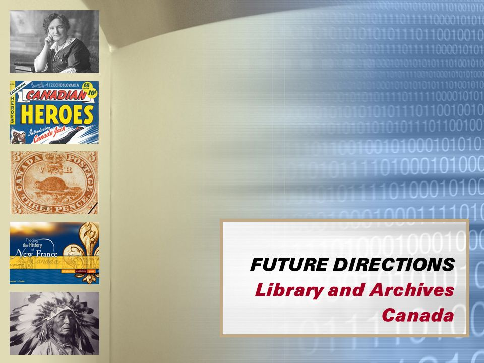 FUTURE DIRECTIONS Library and Archives Canada