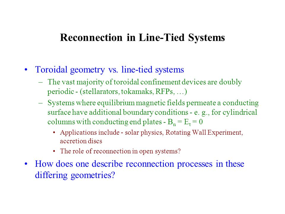 Reconnection in Line-Tied Systems Toroidal geometry vs.