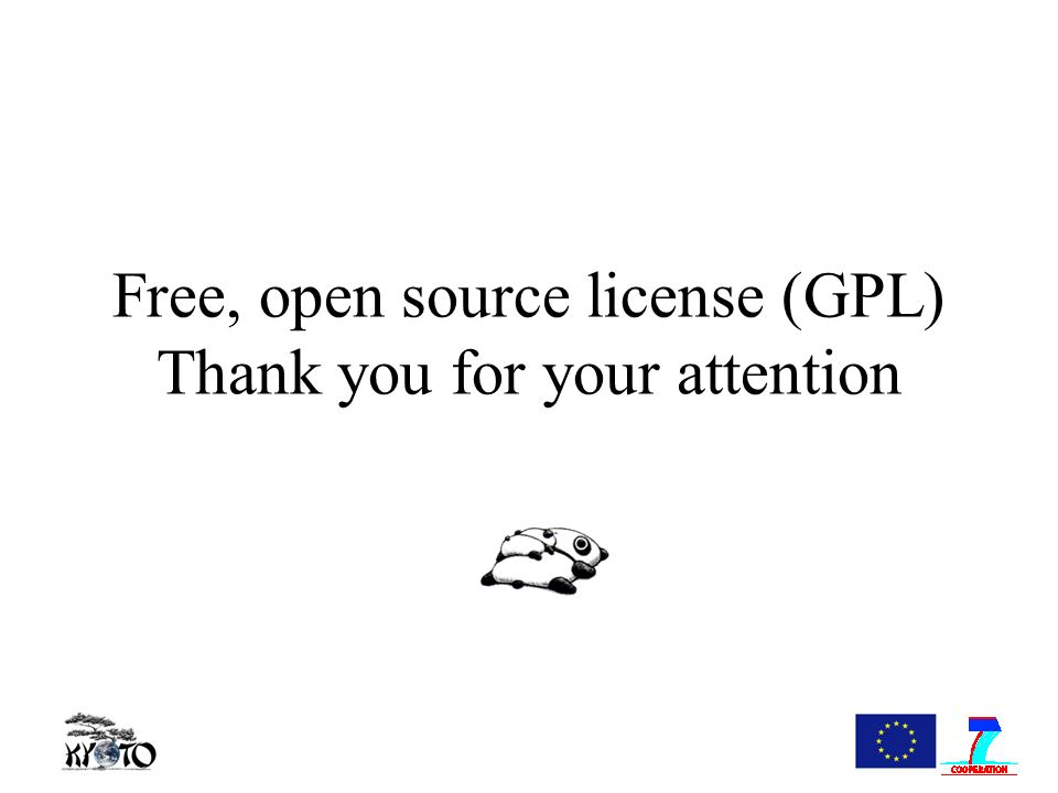 Free, open source license (GPL) Thank you for your attention