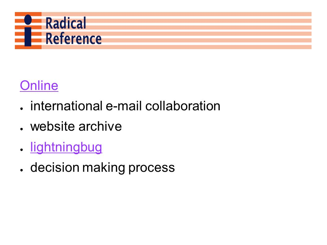 Online international e-mail collaboration website archive lightningbug decision making process