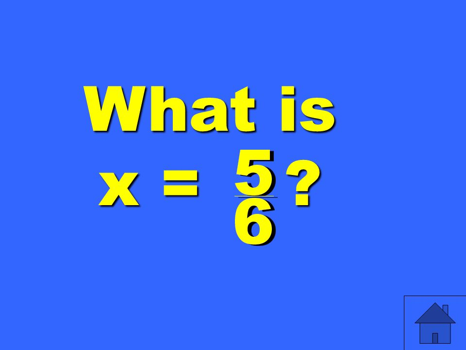 What is x =