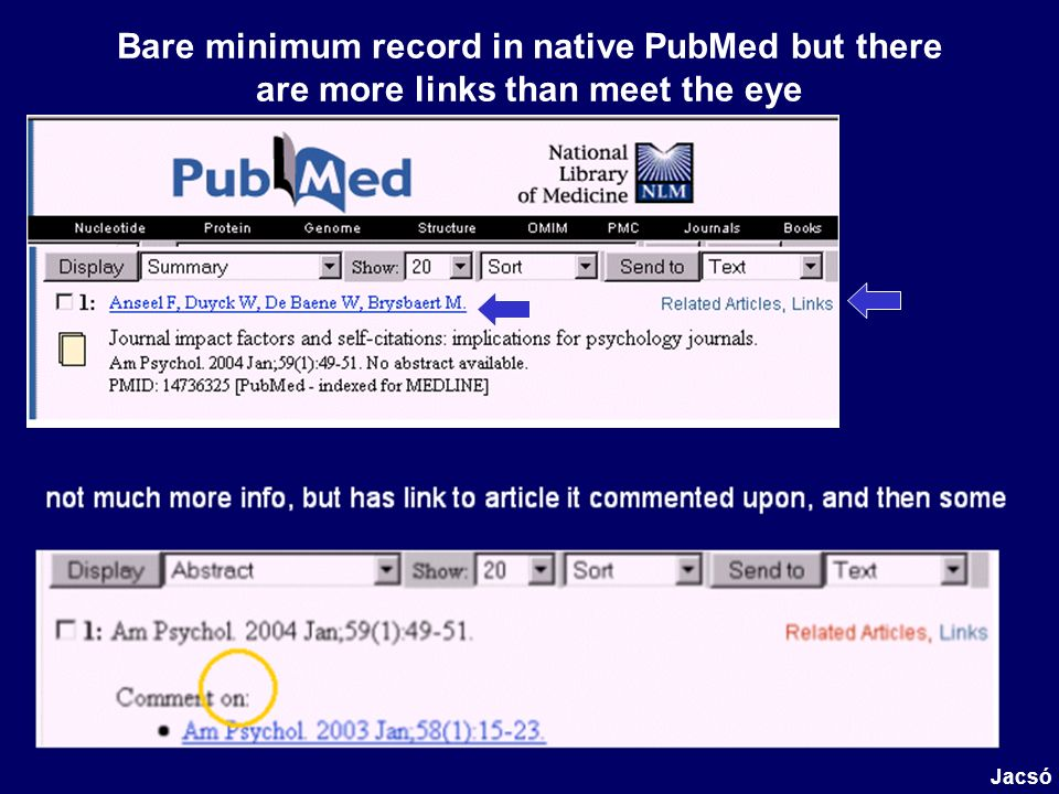 Bare minimum record in native PubMed but there are more links than meet the eye Jacsó