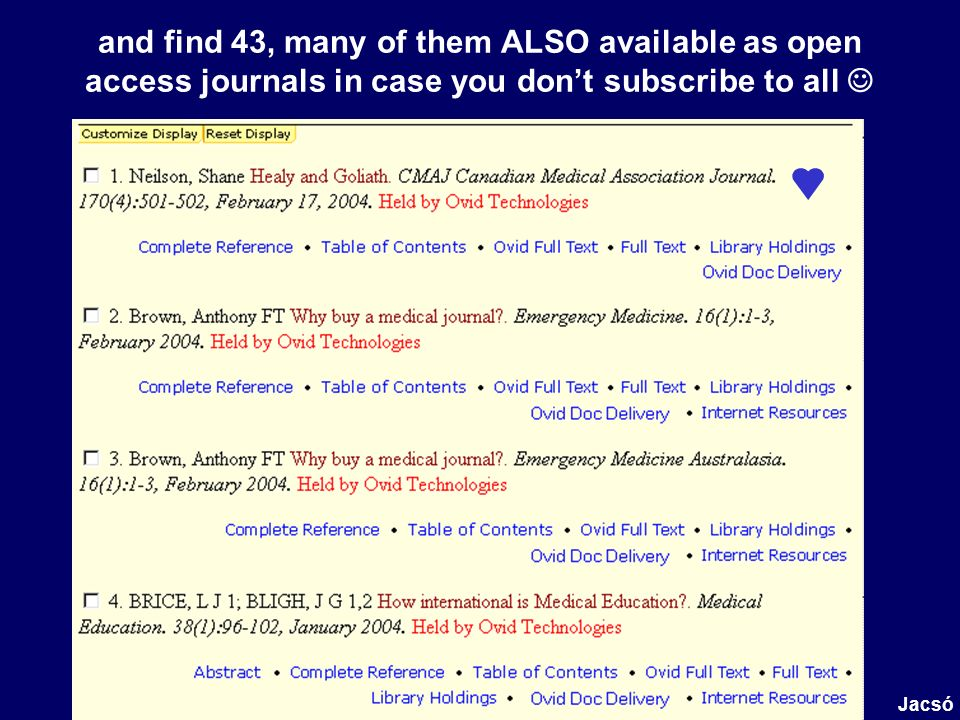 and find 43, many of them ALSO available as open access journals in case you dont subscribe to all Jacsó
