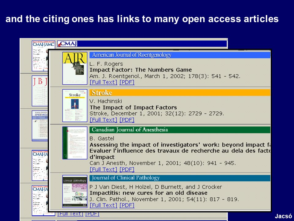 and the citing ones has links to many open access articles Jacsó