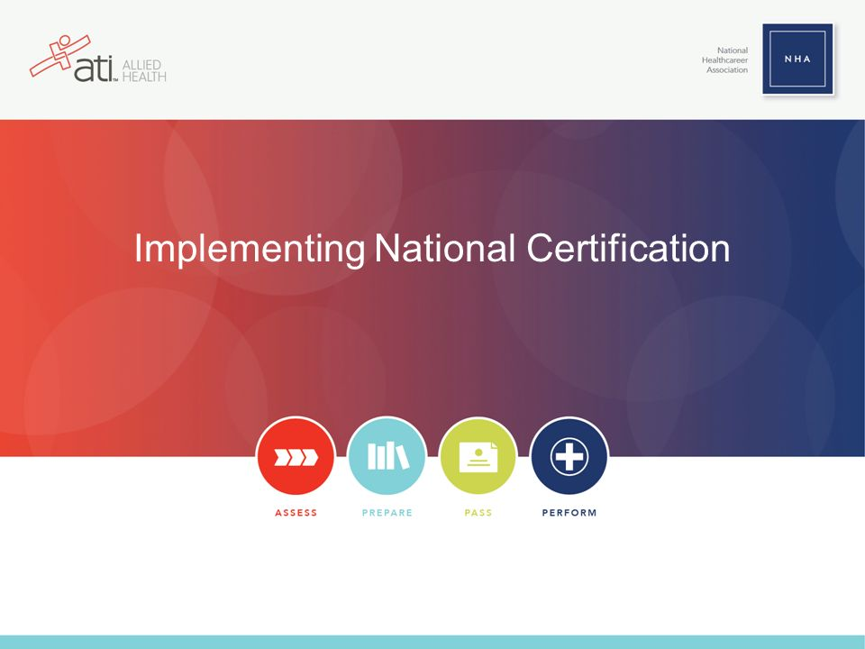 Implementing National Certification