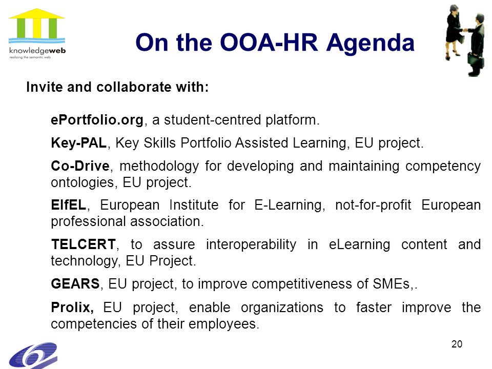 20 On the OOA-HR Agenda Invite and collaborate with: ePortfolio.org, a student-centred platform.