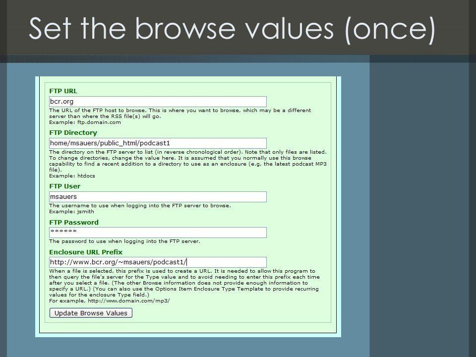 Set the browse values (once)