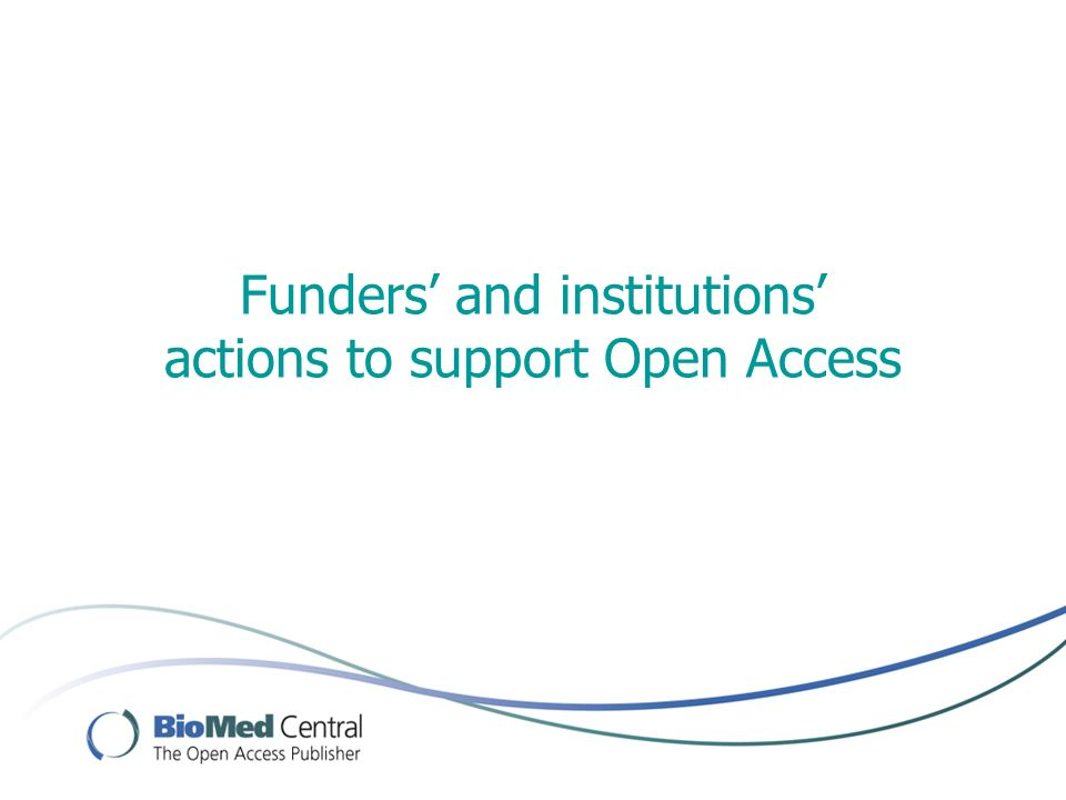 Funders and institutions actions to support Open Access