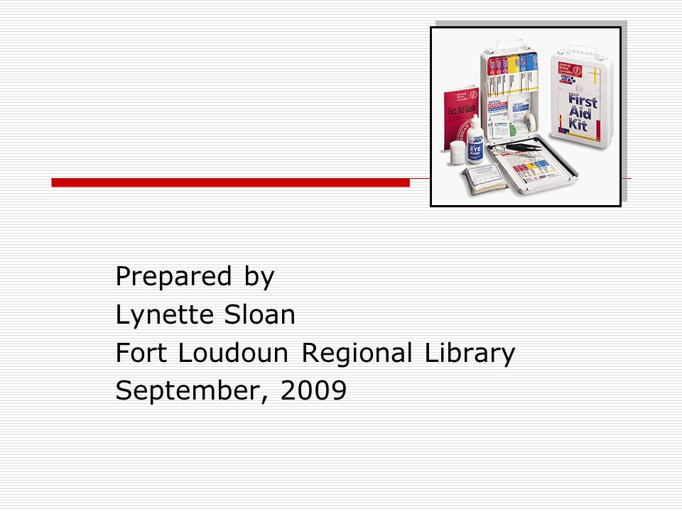 Prepared by Lynette Sloan Fort Loudoun Regional Library September, 2009