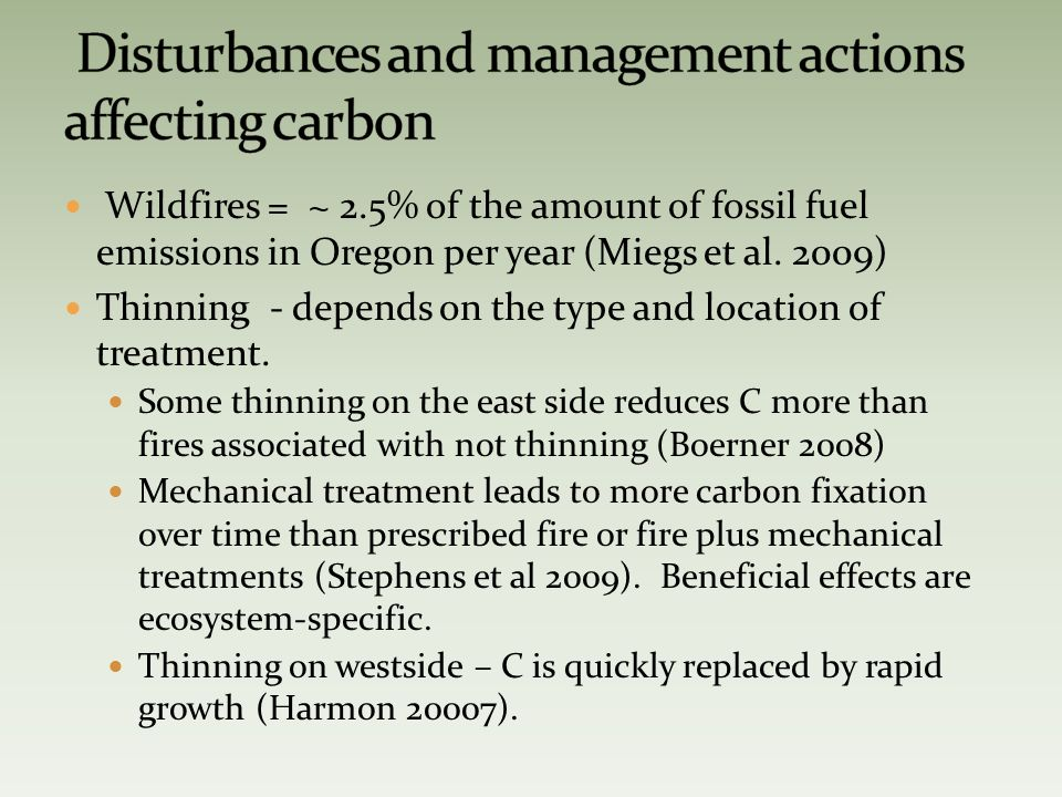 Wildfires = ~ 2.5% of the amount of fossil fuel emissions in Oregon per year (Miegs et al.
