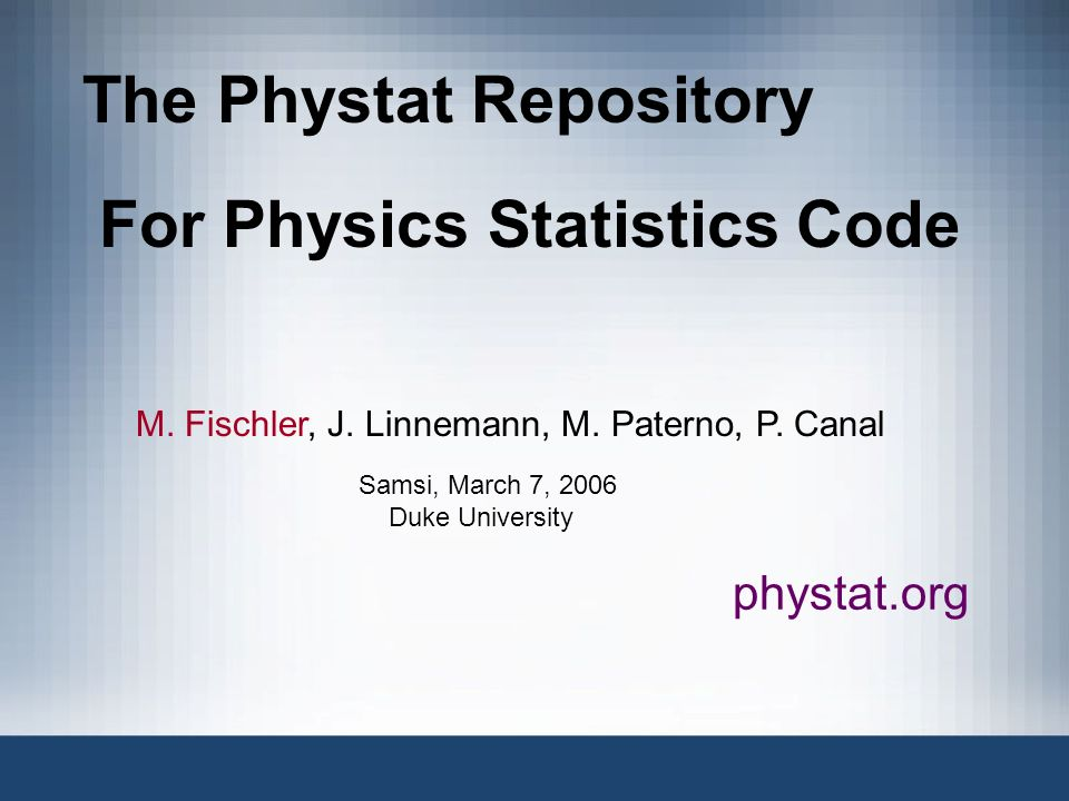 The Phystat Repository For Physics Statistics Code M.