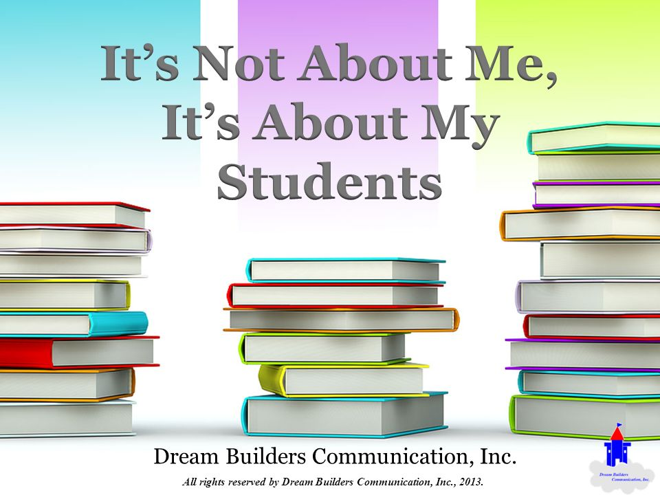 Dream Builders Communication, Inc. All rights reserved by Dream Builders Communication, Inc., 2013.