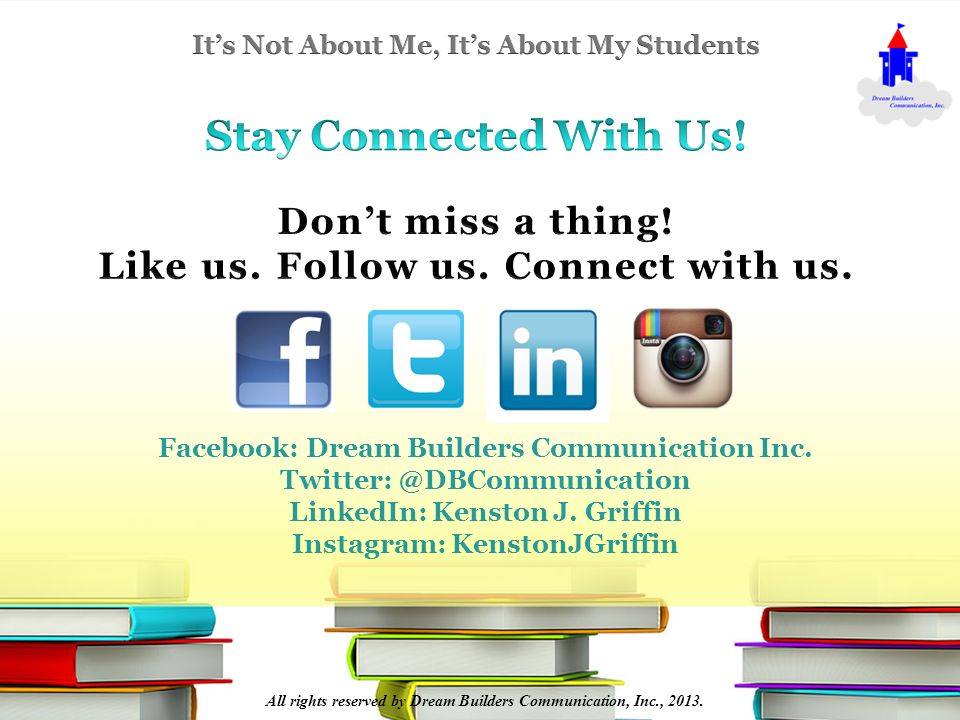 Facebook: Dream Builders Communication Inc. Twitter: @DBCommunication LinkedIn: Kenston J.