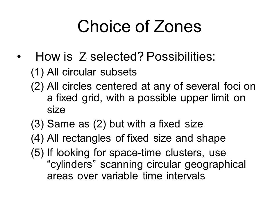 Choice of Zones How is selected.