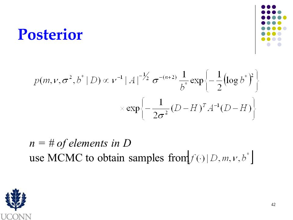 42 Posterior n = # of elements in D use MCMC to obtain samples from