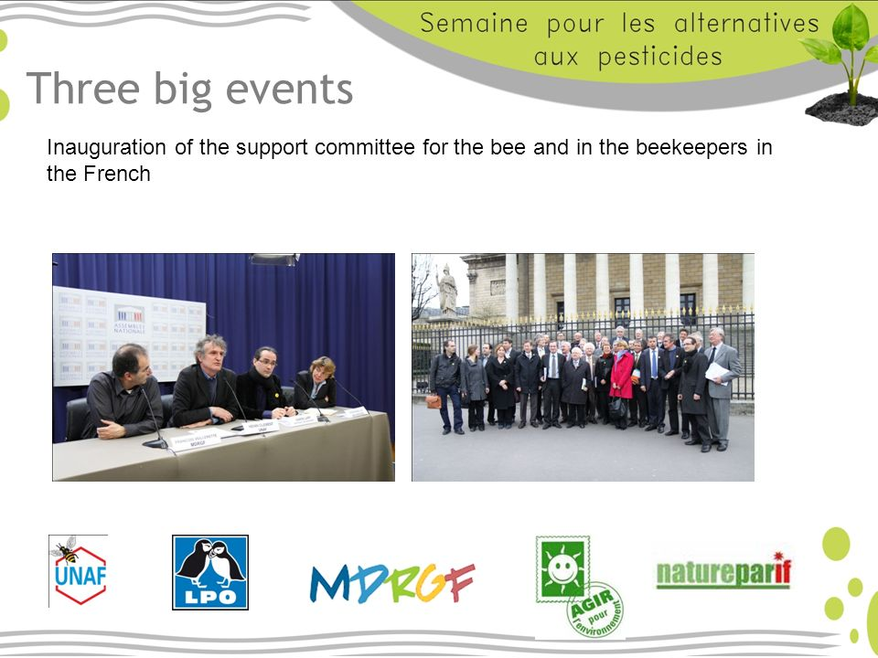 Three big events Inauguration of the support committee for the bee and in the beekeepers in the French