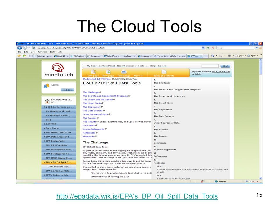 15 The Cloud Tools http://epadata.wik.is/EPA s_BP_Oil_Spill_Data_Tools