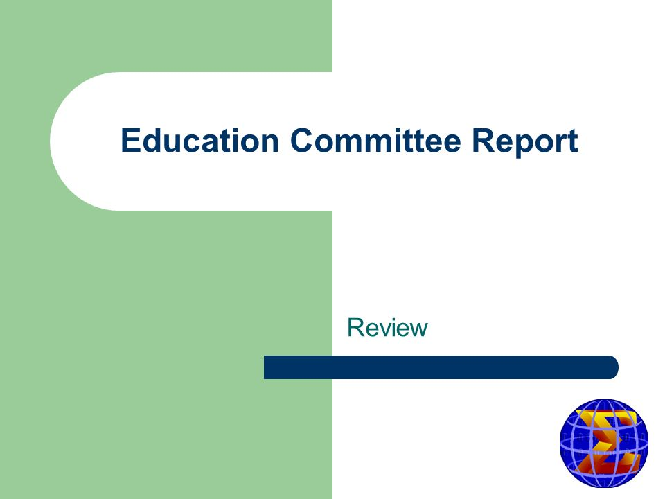 Education Committee Report Review