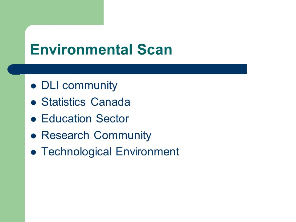 Environmental Scan DLI community Statistics Canada Education Sector Research Community Technological Environment