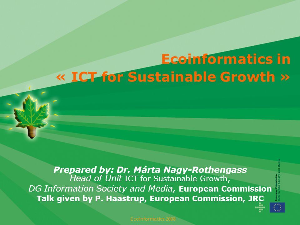 Ecoinformatics in « ICT for Sustainable Growth » Prepared by: Dr.