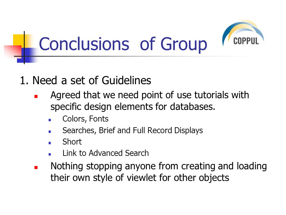 Conclusions of Group 1.